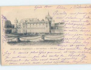 1900 postcard CHATEAU DE CHANTILLY Cote Sud Ouest France F5135