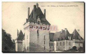 Postcard Old Indre Chateau de Savary Island near Chatillon