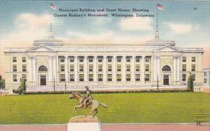 Delaware Wilmington Municipal Building & Court House Showing Caesar Rodney's ...