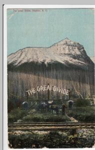 Canada; The Great Divide, Stephen BC PPC 1912 PMK To Mrs Thorley, Hoylake
