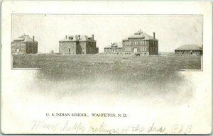 Wahpeton, North Dakota Postcard U.S. INDIAN SCHOOL Buildings View 1907 Cancel