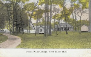 SISTER LAKES , Michigan, 1908 ; Wide-a-Wake Cottage
