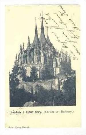 Pozdrav z Kutne Hory. (Chram sv. Barbory), Austria, Pu 1903