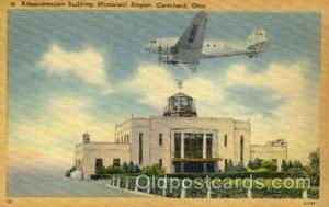 Administration Building Municipal Airport, Cleveland, OH USA Airport, Airport...