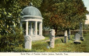 TN - Nashville. Burial Place of Pres. Andrew Jackson