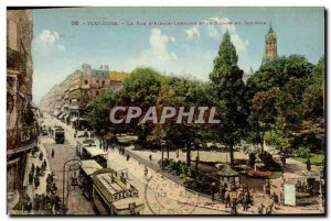 Old Postcard Toulouse Rue Alsace Lorraine D And The Square Capitol