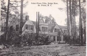 SOUTHERN PINES , North Carolina, 00-10s ; Cedar-Pines Villa, Hedge Row