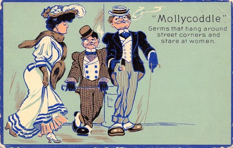 Mollycoddle Series~Germs That Hang Around Street Corners~Stare at Women~1908 PC