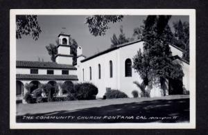 CA Community Church FONTANA California Calif Postcard Real Photo RPPC RP