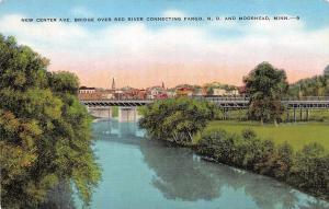 FARGO, ND North Dakota   NEW CENTER AVE BRIDGE~Red River~MOORHEAD MN   c1940's