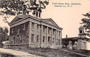 Court House Building - Monticello, New York
