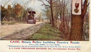 Advertising - Case Steam Roller from J. I. Case Threshing Machine Co.,Inc., R...
