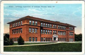 TUCSON, AZ Arizona  University of Arizona SCIENCE BUILDING  c1920s   Postcard