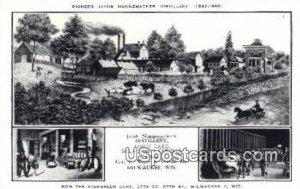 Pioneer Jacob Nunnemacher Distillery - MIlwaukee, Wisconsin