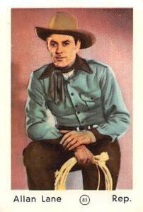 Movie Star Allan Lane Rep.
