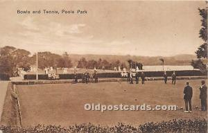 Old Vintage Lawn Bowling Postcard Post Card Bowls and Tennis, Poole Park Unused