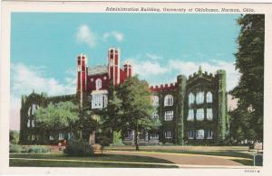 NORMAN , Oklahoma , 30-40s ; U. of O. ;  Administration Building