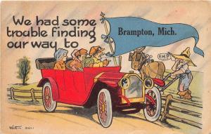 Michigan Mi PENNANT Postcard c1910 BRAMPTON We Had SOme Trouble Finding