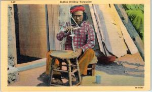 ARIZONA NATIVE AMERICAN Indian HAND DRILLING TURQOISE   c1950s  Linen Postcard