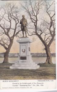 FREDERICTON, New Brunswick, Canada; Burns Monument, 1910