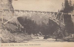 BRITISH COLUMBIA , Canada , 1906 ; C.P. Railroad Bridge over Salmon River
