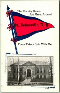 ST. JOHNSVILLE, New York Pennant Greetings Postcard Public Library / 1921 Cancel