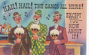 Drinking Humour Hail Hail The Gangs All Here