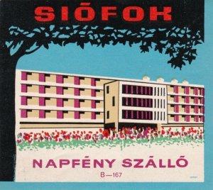Hungary Siofok Hotel Napfeny Szallo Vintage Luggage Label lbl0077