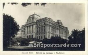 Argentina, República Argentina Edificio de Corregos Y Telegrafo Buenos Aires...