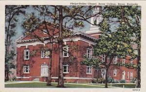 Phelps-Stokes Chapel, Berea College, Berea,  Kentucky, 30-40s