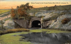 Oldest Tunnel in the United States Built 1822-23 Lebanon Pennsylvania postcard
