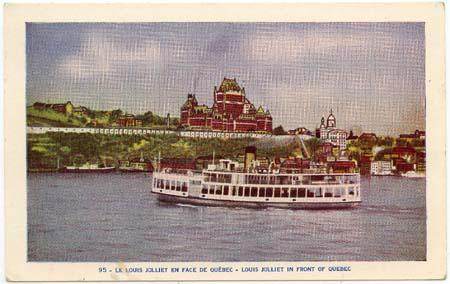 Postcard - Showing Ship Louis Jolliet & Chateau Frontenac