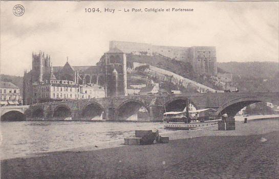 HUY (Liege), Belgium, 1900-1910s; Le Pont, Collegiale Et Forteresse