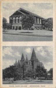 Brownwood Texas~Daniel Baker College~Coggin Hall~Fine Arts Bldg~1942 Albertype P