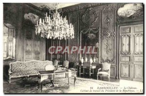 Old Postcard Rambouillet castle The work of the Office of President of the Re...
