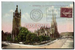 Old Postcard The Cathedral And The Bordeaux Pey Berland Tower