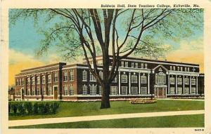 MO, Kirksville, Missouri, State Teachers College, Baldwin Hall, Curteich No. ...