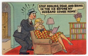 Stop Fooling Dear, And Bring In The Ice Before My Husband Comes Home