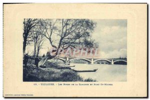 Old Postcard Toulouse Les Bords De La Garonne and Pont Michel