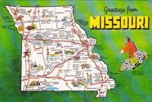Greetings From Missouri The Show Me State With Map