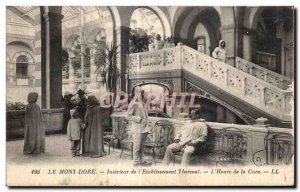 Old Postcard Le Mont Dore Interior of Thermal Establishment Time The Cure