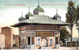 Turkey Old Vintage Antique Post Card Fontaine du Sultan Ahmed Constantinople ...