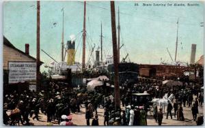 Seattle, Washington Postcard Boats Leaving for Alaska Dock Scene 1910 Cancel