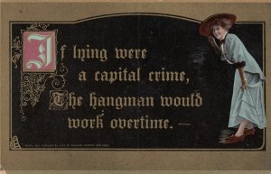 If Lying were a capitol crime, The Hangman would work overtime , 00-10s