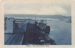 The Port-Tewfik Quay, Suez, Egypt, early postcard, unused
