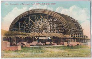Construction of Tabernacle, Salt Lake City UT