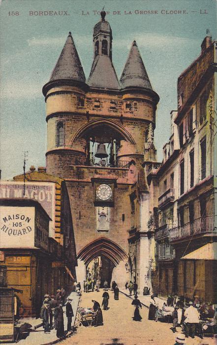 Clock, Maison Riquard (On The Left), La Tour De La Grosse Cloche, Bordeaux (G...