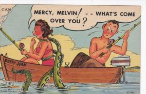 Fishing Humour Mercy Melvin What's Come Over You Curteich