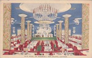 Louisiana New Orleans Blue Room The Roosevelt 1940