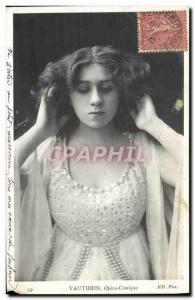 Postcard Old Vauthrin Opera Comique